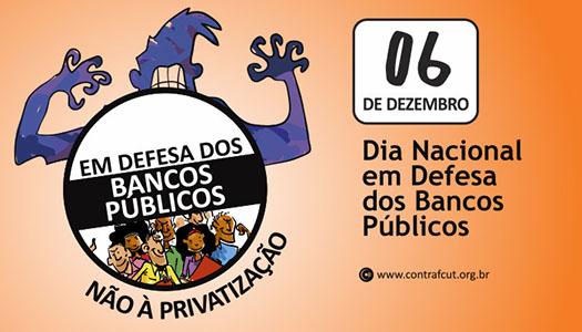 Imagem:Bancários se mobilizam em defesa dos bancos públicos