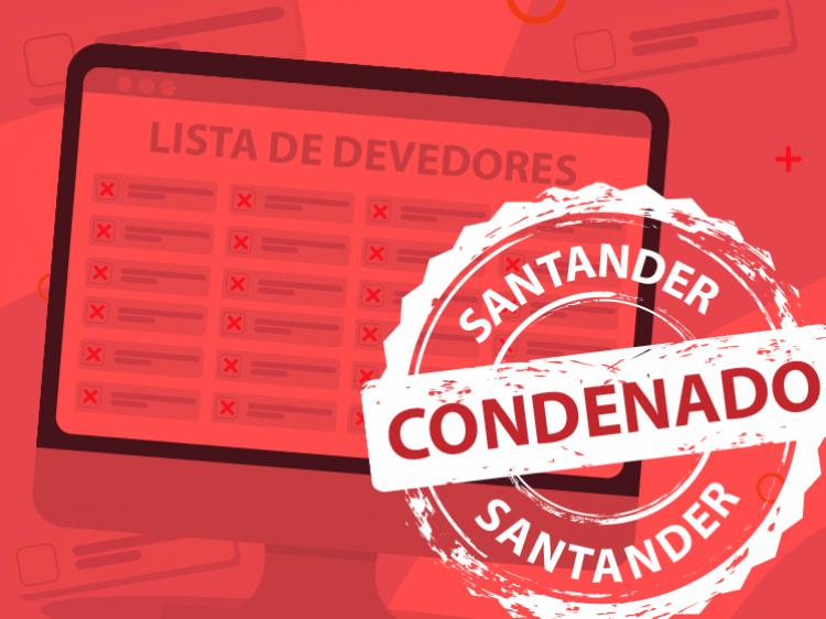 Imagem:Santander condenado por sujar nome de milhares de clientes