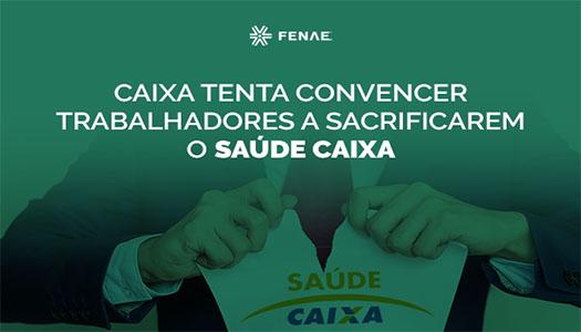 Imagem:Caixa tenta convencer trabalhadores a sacrificarem o Saúde Caixa