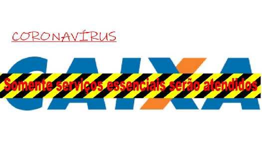 Imagem:Agências da Caixa ficarão fechadas e só atenderão serviços essenciais