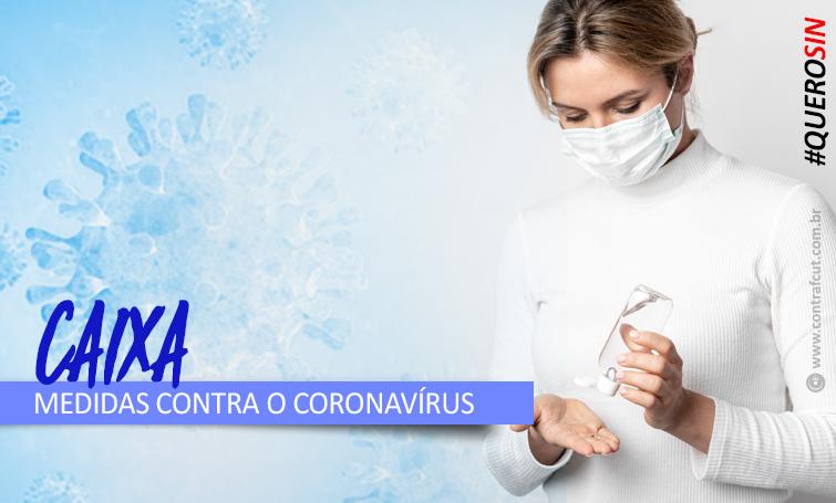 Imagem:Contraf-CUT cobra Saúde Caixa para todos e mais medidas preventivas da Caixa