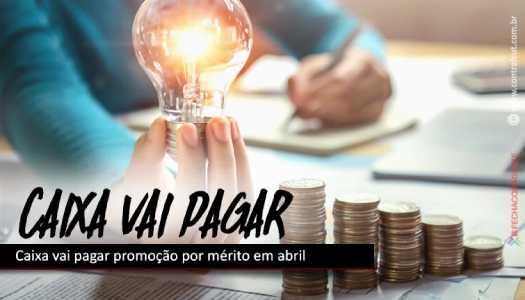 Imagem:Caixa vai pagar promoção por mérito em abril