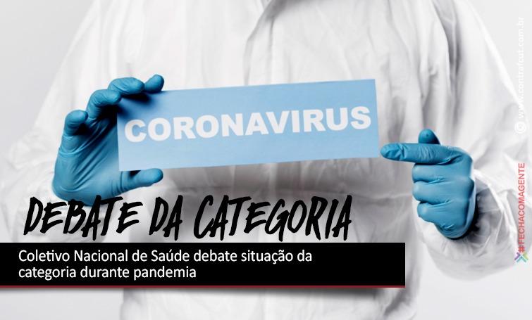 Imagem:Coletivo Nacional de Saúde debate situação da categoria durante pandemia