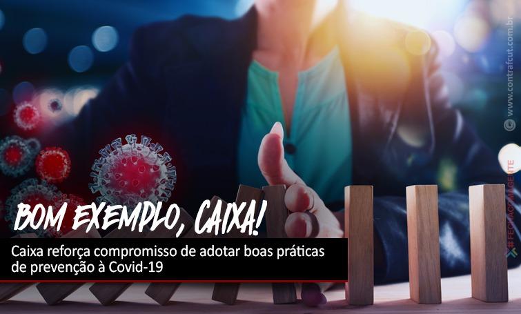 Imagem:Caixa é obrigada a adotar compromisso de boas práticas de prevenção à Covid-19