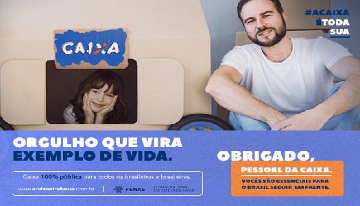 Imagem:Campanha em rede nacional segue com valorização do empregado Caixa