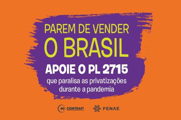 Imagem:Campanha mobiliza trabalhadores e a sociedade contra privatização das empresas públicas