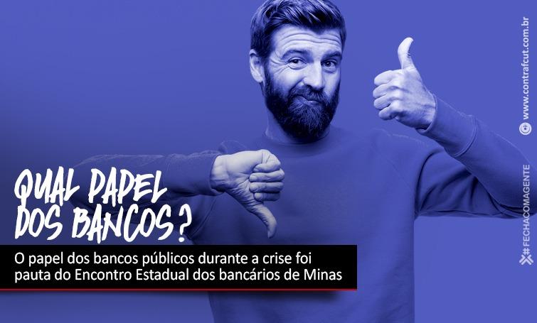 Imagem:Bancários de Minas debatem papel dos bancos públicos