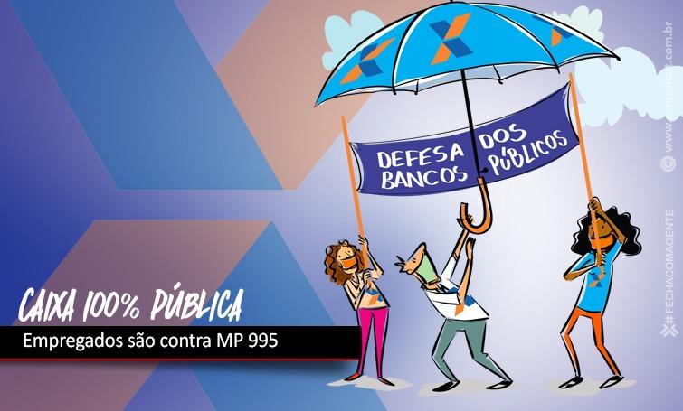 Imagem:Empregados da Caixa são contra MP 995