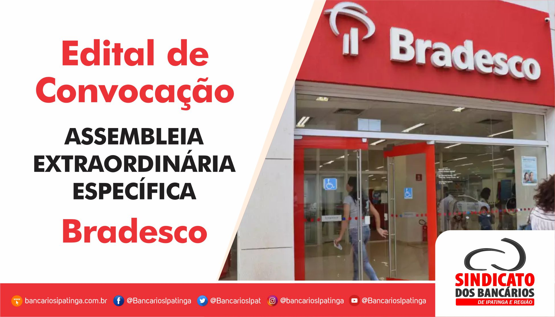 Imagem:Bancários do Bradesco participam de Assembleia Extraordinária Específica