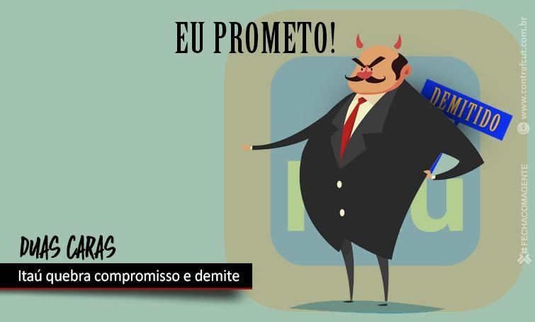 Imagem:Itaú quebra compromisso e demite durante a pandemia