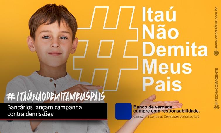 Imagem:Bancários do Itaú lançam campanha contra demissões