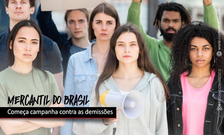 Imagem:Começa a campanha contra as demissões no Mercantil