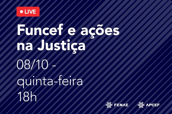 Imagem:Fenae realiza live sobre Funcef e ações na Justiça