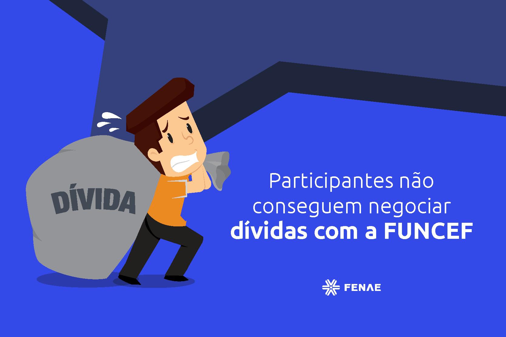 Imagem:Participantes não conseguem negociar dívidas com a Funcef