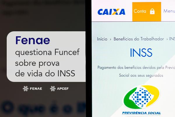 Imagem:Fenae questiona Funcef sobre prova de vida do INSS