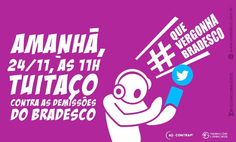 Imagem:Tuitaço contra as demissões no Bradesco será amanhã