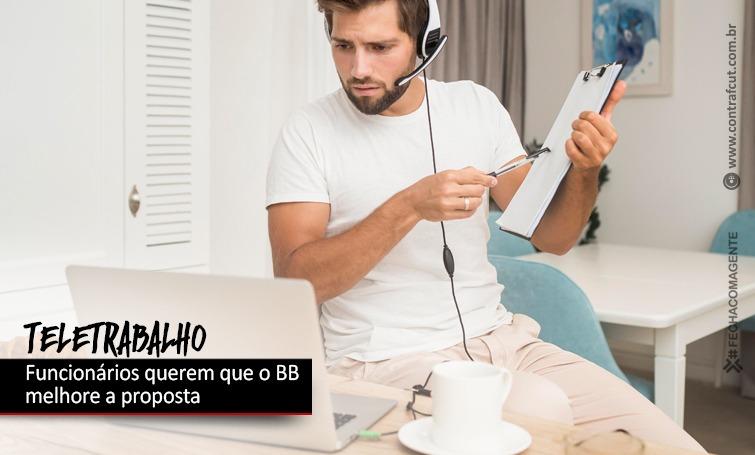 Imagem:Teletrabalho: Funcionários querem melhorias na proposta do Banco do Brasil