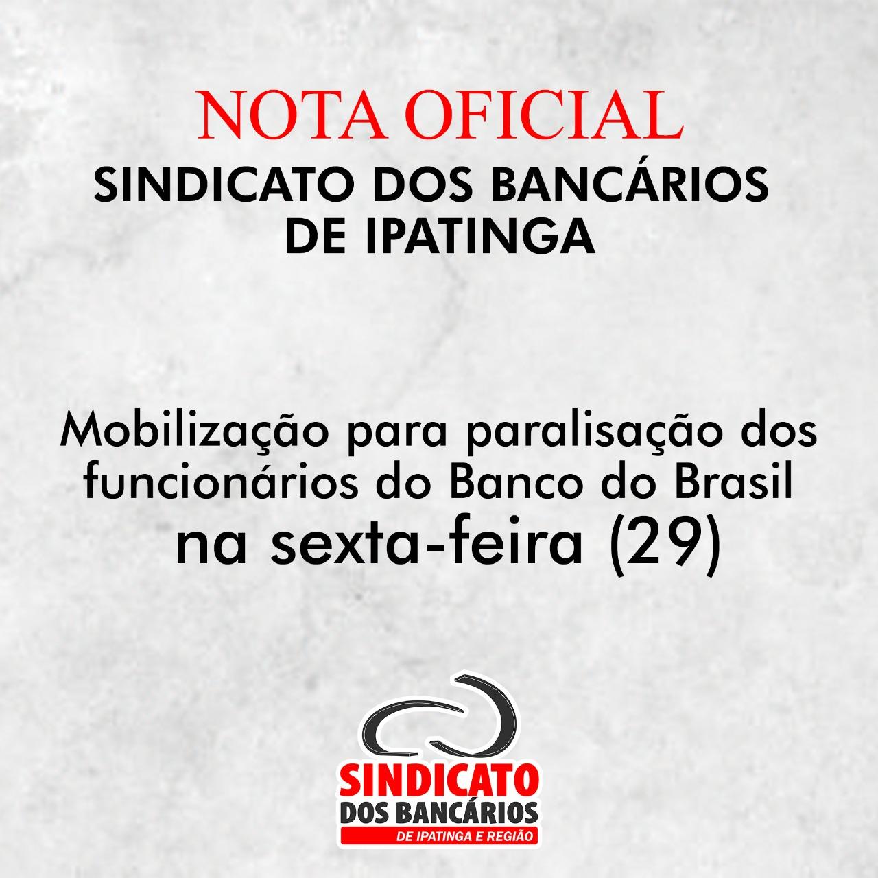 Imagem:Mobilização para paralisação dos funcionários do Banco do Brasil na sexta-feira (29)