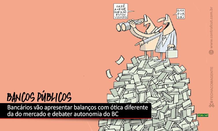 Imagem:Bancários vão esmiuçar balanços dos bancos públicos